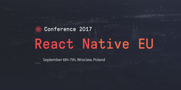 Post image: Are you ready? React Native EU 2017 is coming!