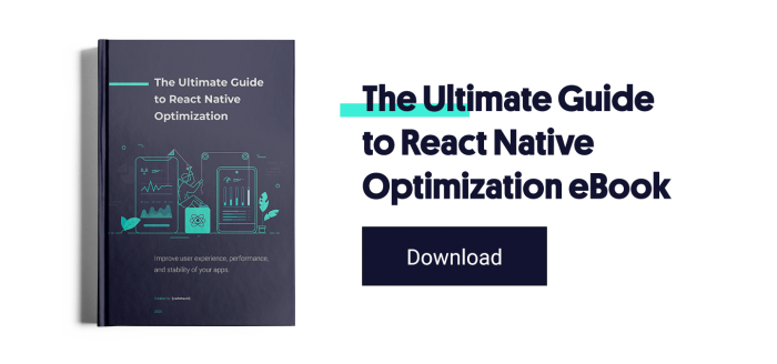 Ultimate Guide to React Native Optimization